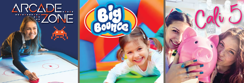Arcade Zone, Big Bounce, Cali 5